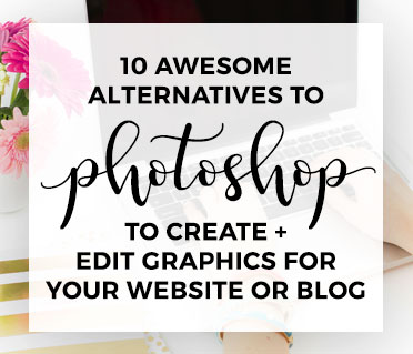 10 Awesome Alternatives to Photoshop to Create & Edit Graphics for Your Website or Blog