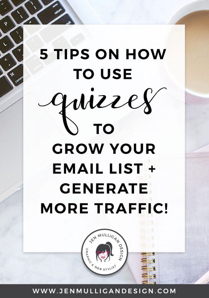 5 Tips on how to use quizzes to grow your email list and generate more traffic