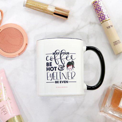 hot coffee + even eyeliner mug